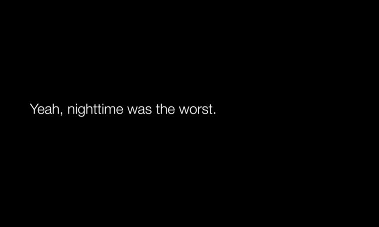 nighttime was the worst